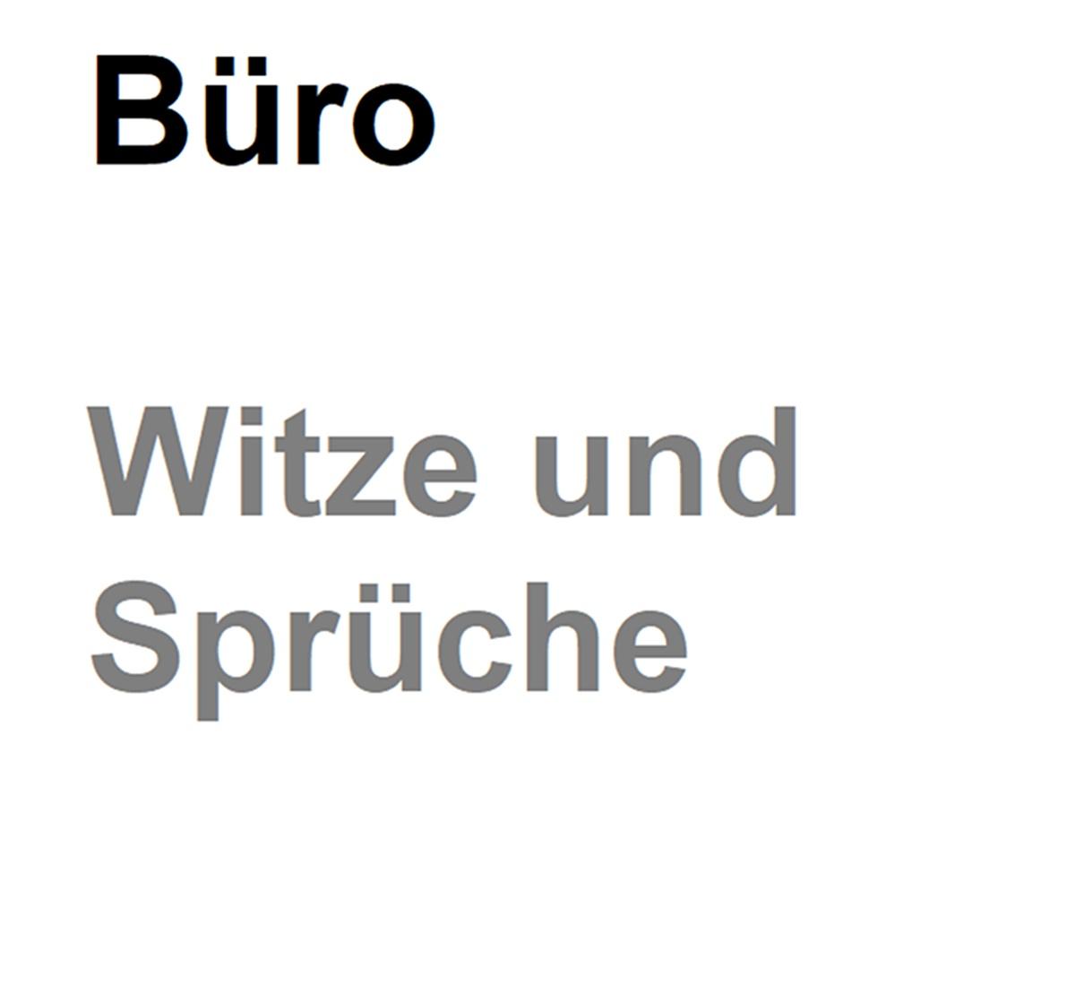 Bürowitze Und Lustige Sprüche Okze 1500 Top